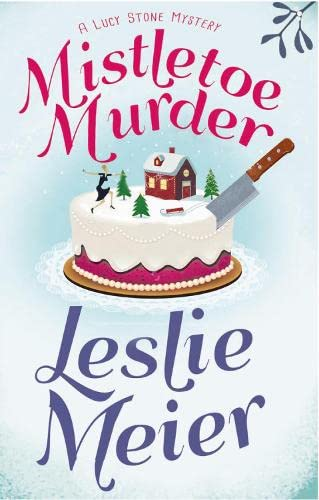 9781509851812: Mistletoe Murder (Lucy Stone Mysteries)