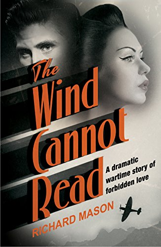 9781509852413: The Wind Cannot Read