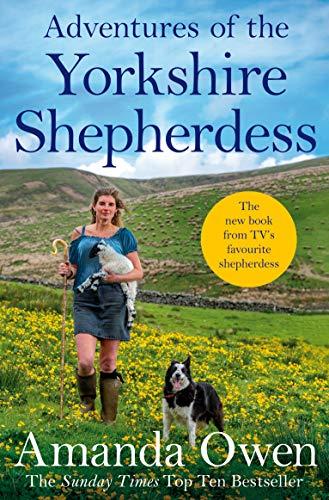 9781509852697: Adventures Of The Yorkshire Shepherdess