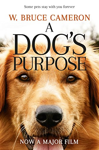 9781509852826: A Dog's Purpose. Film Tie-In: A novel for humans