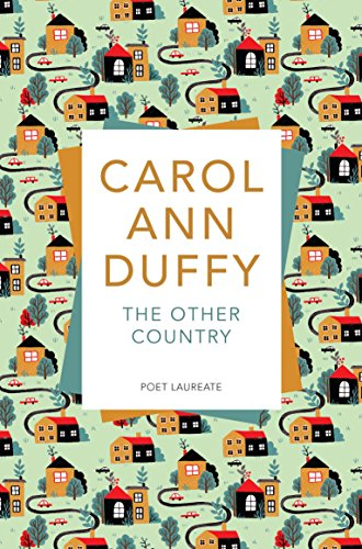 The Other Country: Carol Ann Duffy