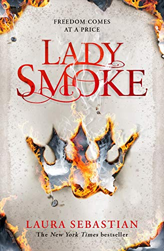 9781509855186: Lady Smoke (The Ash Princess Trilogy)