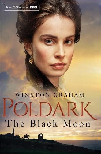9781509856954: The Black Moon (Poldark)