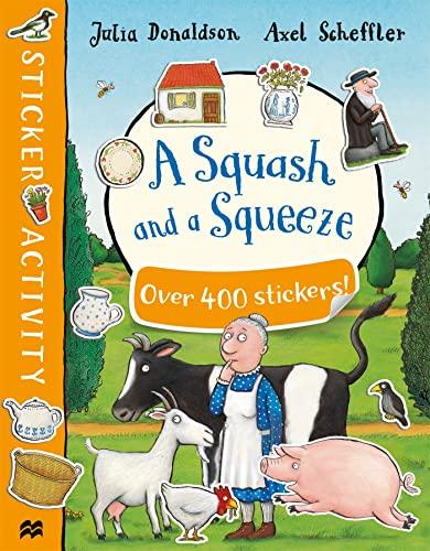 A Squash and a Squeeze Sticker Book: Julia Donaldson