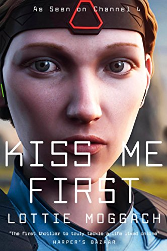 9781509858422: Kiss Me First