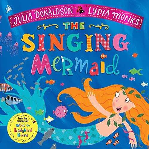 9781509862733: The Singing Mermaid