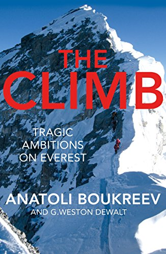 9781509867998: The Climb: Tragic Ambitions on Everest