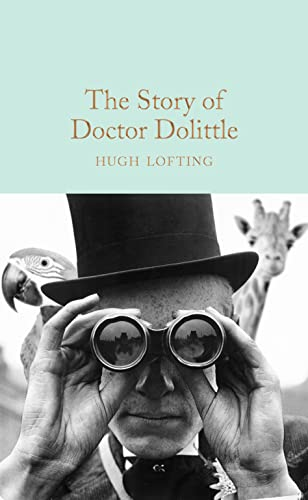 9781509868780: The Story Of Doctor Dolittle (Macmillan Collector's Library)