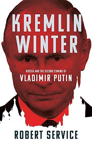 9781509883035: Kremlin Winter: Russia and the Second Coming of Vladimir Putin