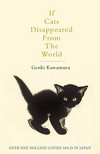 9781509889174: If Cats Disappeared From The World