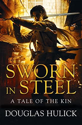 9781509891702: Sworn in Steel