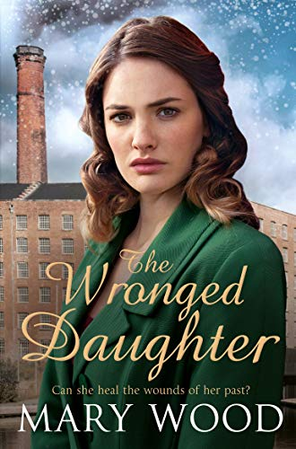 9781509892587: The Wronged Daughter (The Girls Who Went To War)