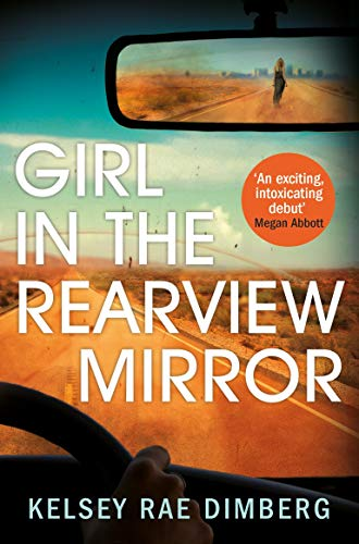 9781509895847: Girl in the Rearview Mirror