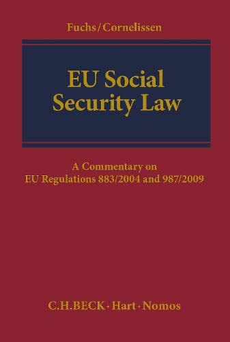 9781509903672: EU Social Security Law: A Commentary on EU Regulations 883/2004 and 987/2009