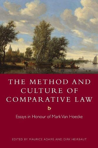 9781509905003: The Method and Culture of Comparative Law: Essays in Honour of Mark Van Hoecke