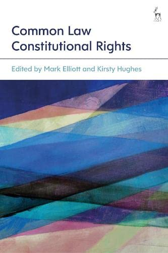 9781509906864: Common Law Constitutional Rights