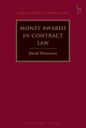 9781509917051: Money Awards in Contract Law (Hart Studies in Private Law)