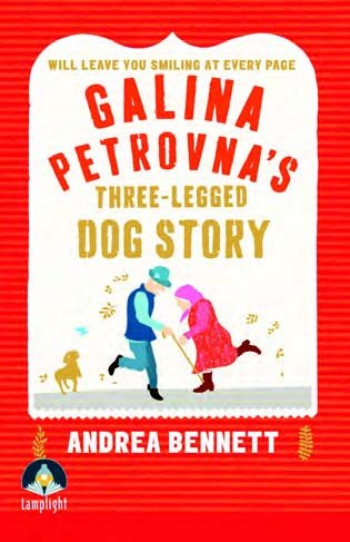 9781510003422: Galina Petrovna's Three-Legged Dog Story (Large Print Edition)