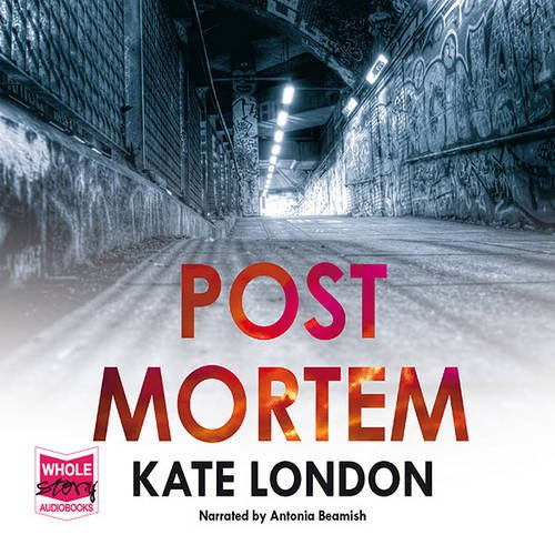 Post Mortem: Kate London