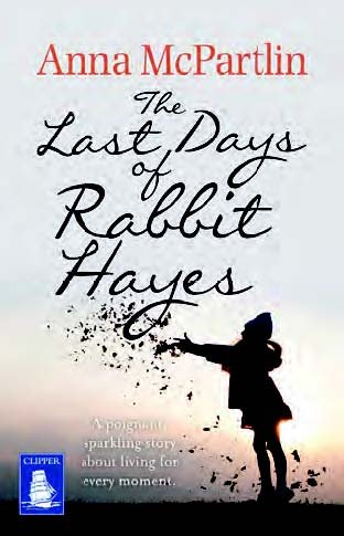 9781510012257: The Last Days of Rabbit Hayes (Large Print Edition)