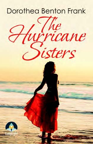 9781510015067: The Hurricane Sisters (Large Print Edition)