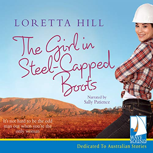 Girl in Steel-Capped Boots: Loretta Hill