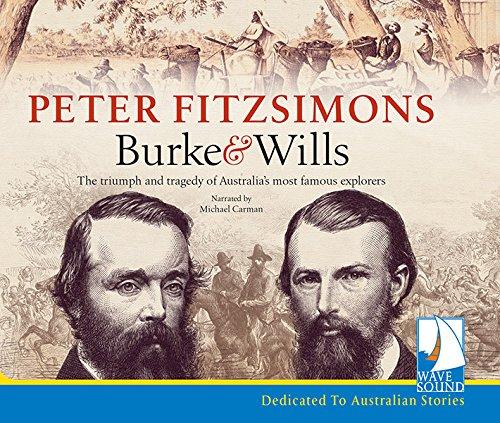 Burke & Wills: Fitzsimons, Peter