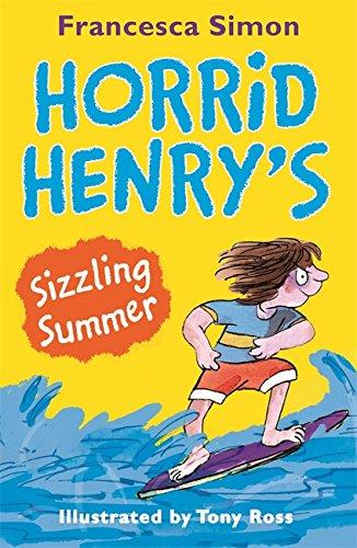 Horrid Henry's Sizzling Summer: Francesca Simon