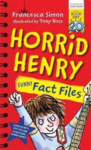 9781510102798: Horrid Henry Funny Fact Files: World Book Day 2017