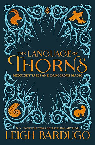 9781510104419: The Language of Thorns: Midnight Tales and Dangerous Magic