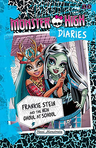 9781510200036: Monster High Diaries: Frankie Stein and the New Ghouls in School