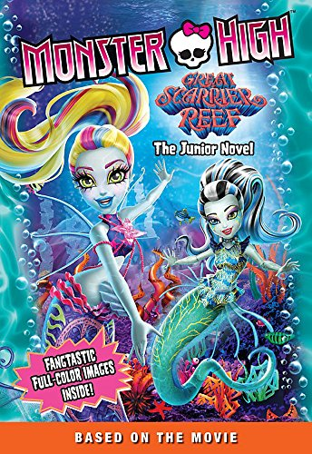 9781510200401: Monster High: Great Scarrier Reef: The Junior Novel (Monster High Junior Novels)