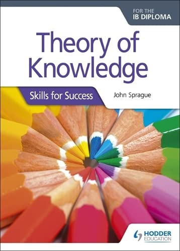 9781510402478: Theory of Knowledge for the IB Diploma: Skills for Success