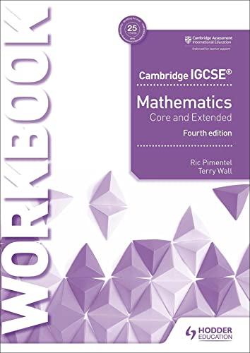 Cambridge Igcse Mathematics Core And Extended Workbook: Pimentel, Ric;wall, Terry