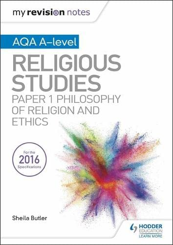 9781510425873: My Revision Notes AQA A-level Religious Studies: Paper 1 Philosophy of religion and ethics