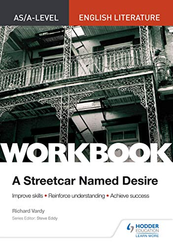 9781510434899: AS/A-level English Literature Workbook: A Streetcar Named Desire