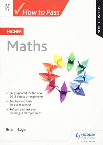 9781510452275: How to Pass Higher Maths: Second Edition (How To Pass - Higher Level)