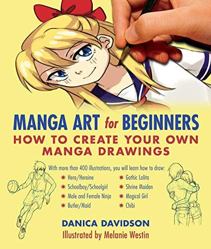 9781510700048: Manga Art for Beginners: How to Create Your Own Manga Drawings