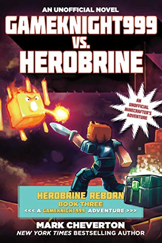 Gameknight999 vs. Herobrine: Herobrine Reborn Book Three: A Gameknight999 Adventure: An Unofficial ...