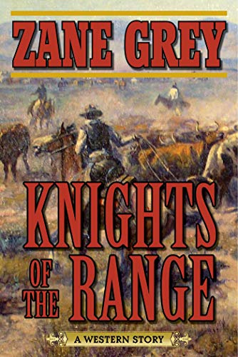 9781510701977: Knights of the Range: A Western Story