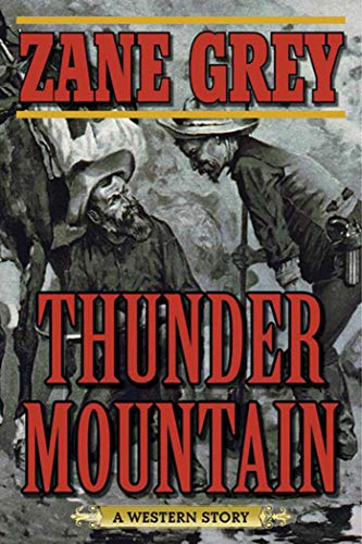 9781510701984: Thunder Mountain: A Western Story