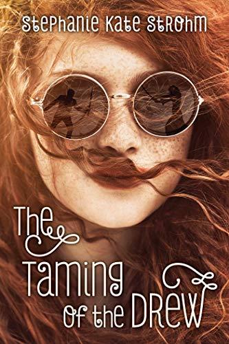The Taming of the Drew: Stephanie  Kate Strohm