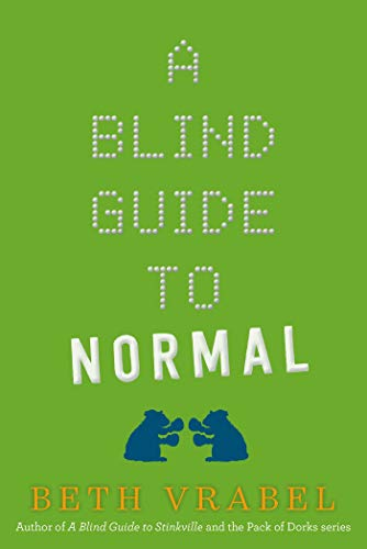 A Blind Guide to Normal: Beth Vrabel