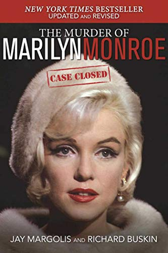 9781510702349: The Murder of Marilyn Monroe: Case Closed