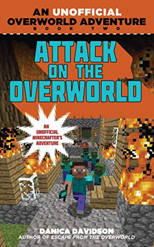 9781510702769: Attack on the Overworld: An Unofficial Overworld Adventure, Book Two