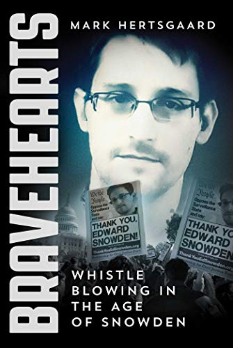 9781510703377: Bravehearts: Whistle-Blowing in the Age of Snowden