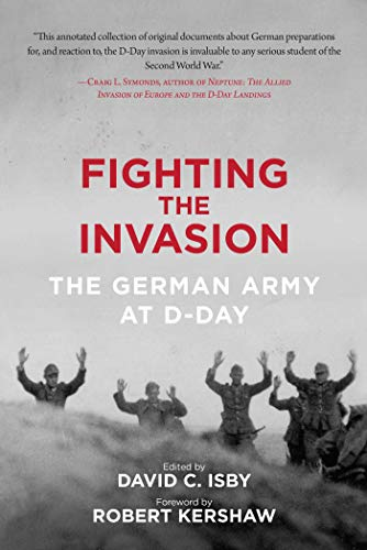 9781510703575: Fighting the Invasion: The German Army at D-Day