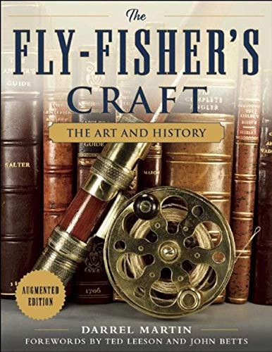 The Fly-Fisher's Craft: The Art and History: Martin, Darrel
