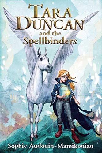 9781510703872: Tara Duncan and the Spellbinders