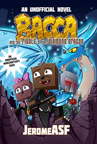 Bacca and the Riddle of the Diamond Dragon: An Unofficial Minecrafter's Adventure: Aceti, ...